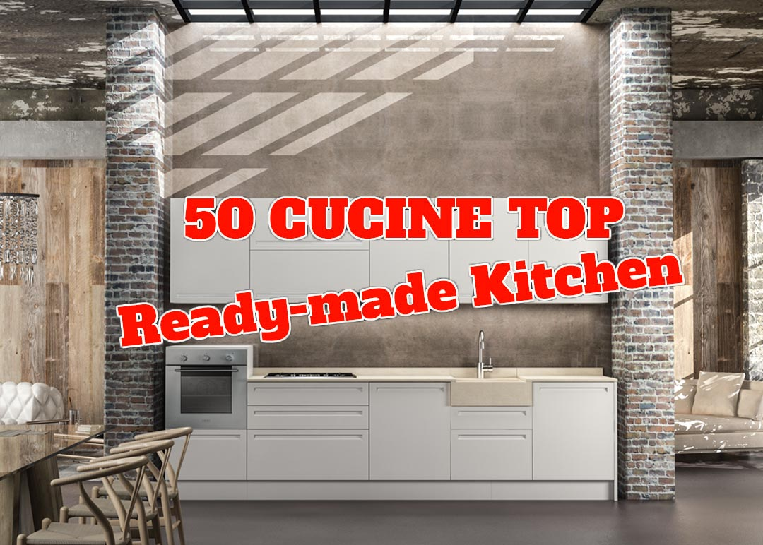 50 CUCINE TOP! READY-MADE KITCHEN